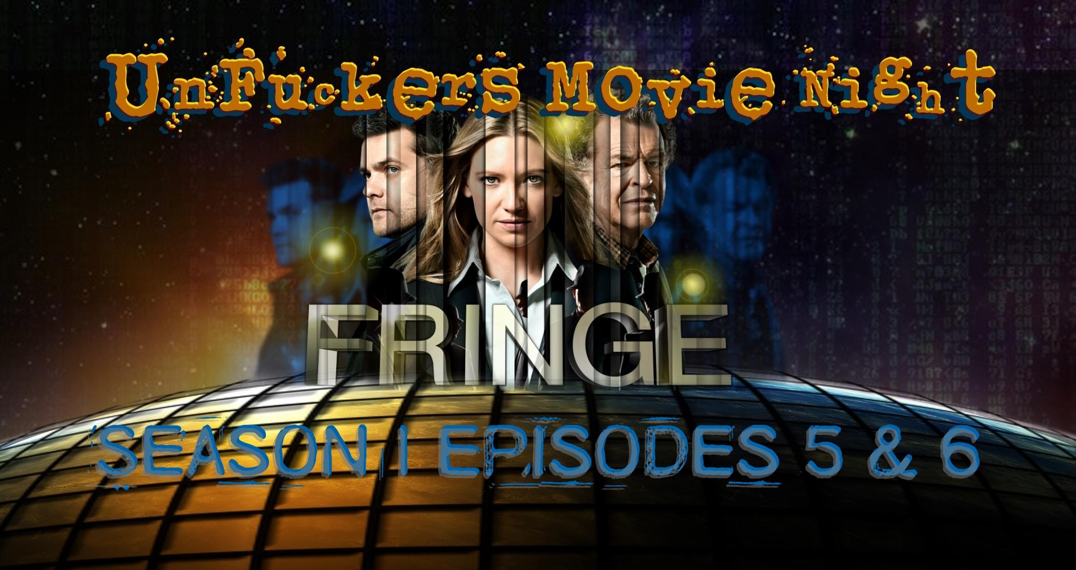 fringe ep 5 and 6